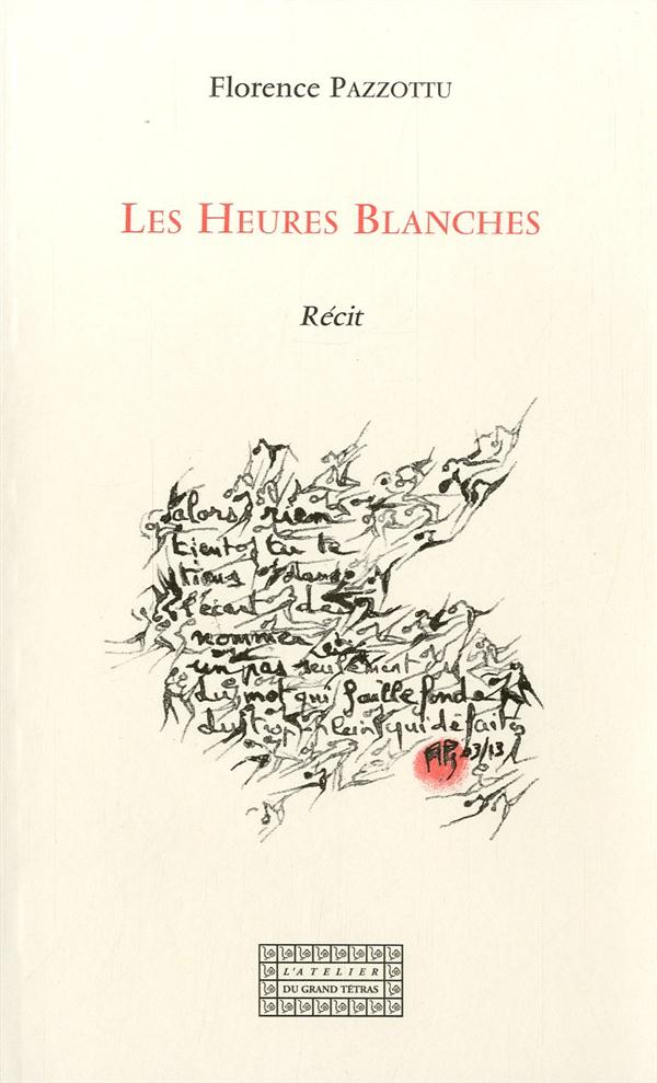 Les heures blanches