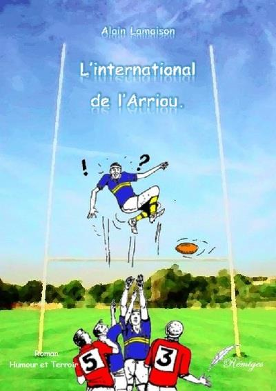 L International De L Arriou Alain Lamaison Remiges Grand Format Librairies Autrement