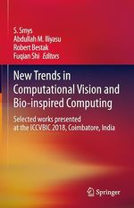 New Trends in Computational Vision and Bio-inspired Computing  - S. Smys - Robert Bestak - Fuqian Shi - Abdullah M. Iliyasu