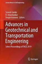 Advances in Geotechnical and Transportation Engineering  - Sireesh Saride - B. Umashankar - Deepti Avirneni