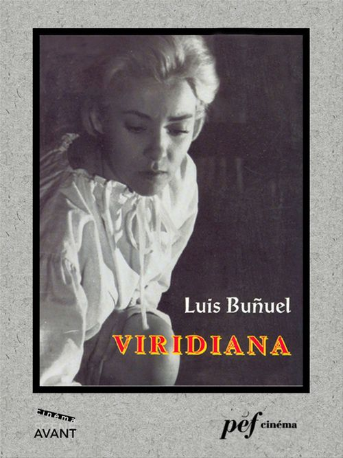 Viridiana - Scénario du film