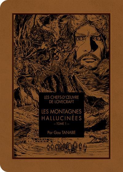 Les chefs d'oeuvre de Lovecraft t.1 ; les montagnes hallucinées
