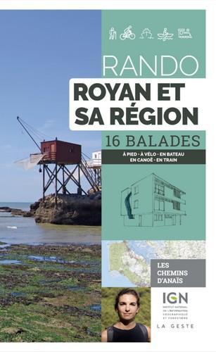 Rando ; Royan et sa région ; 16 balades à pied en VTT à cheval en canoé