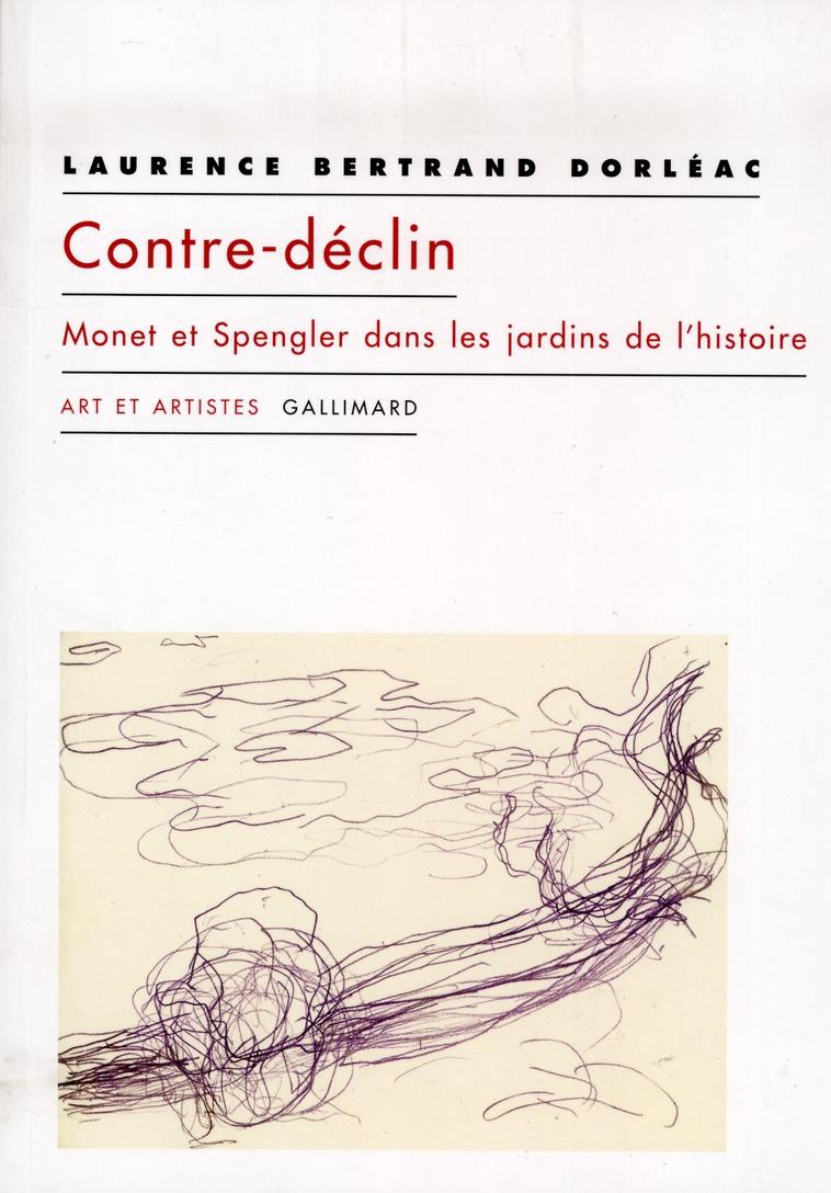 Contre-declin ; Monet et Spengler dans les jardins de l'histoire