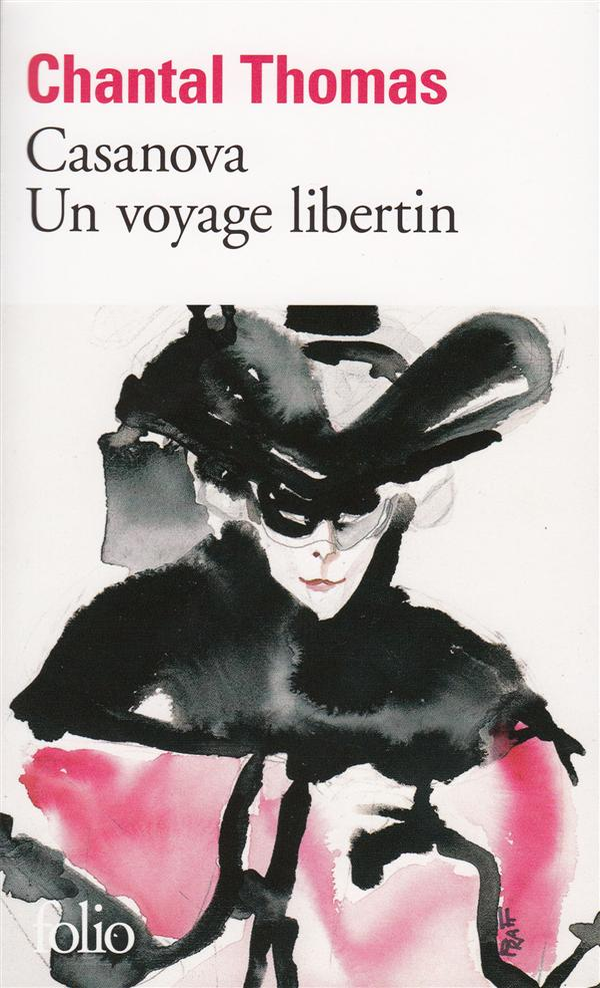 Casanova ; Un Voyage Libertin