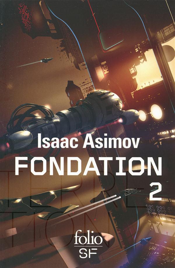 Le cycle de fondation t.2