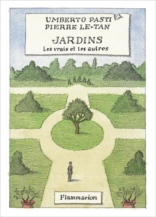 Jardins, les vrais et les autres