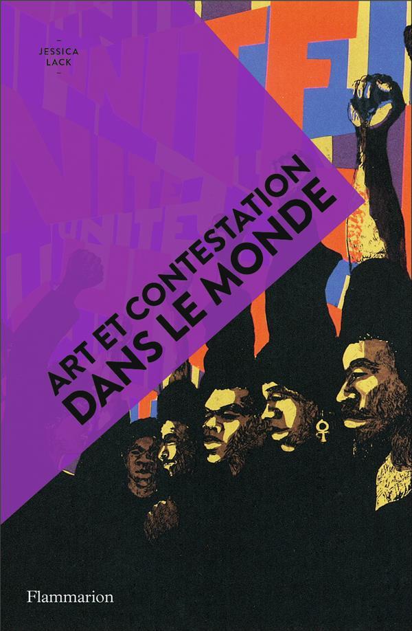 ART ET CONTESTATION DANS LE MONDE