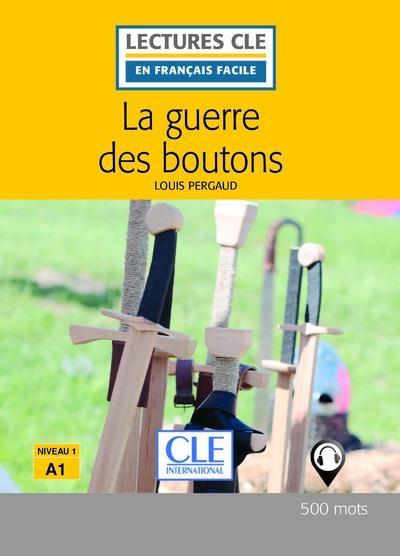 La guerre des boutons, d'après Louis Pergaud ; niveau A1 (2e édition)