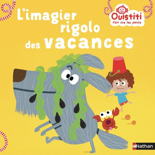 Vente EBooks : L'imagier rigolo des vacances - Ouistiti fait rire les petits - Dès 18 mois  - Florence Langlois