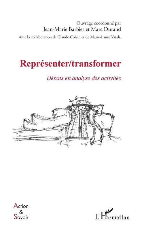 Représenter / Transformer