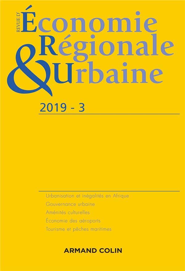 Revue d'économie régionale et urbaine ; 3/2019