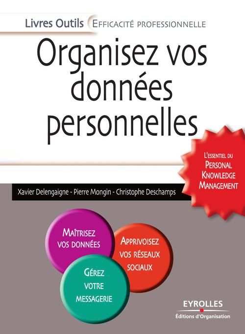 Organisez vos données personnelles : l'essentiel du personalknowledge management