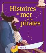 Vente EBooks : Histoires de mer et de pirates  - Charlotte Grossetête - Séverine Onfroy - Raphaële Glaux - Isabelle Girault - Sophie de Mullenheim