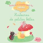 Vente EBooks : Histoires de petites bêtes  - Bénédicte Carboneill - Ghislaine Biondi