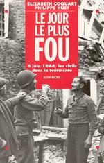 Vente Livre Numérique : Le Jour le plus fou  - Élizabeth Coquart - Philippe Huet