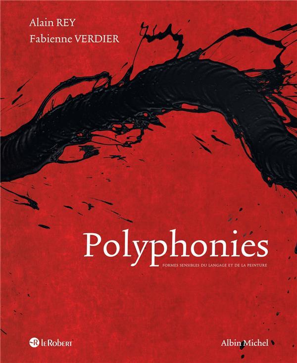 Polyphonies ; formes sensibles du langage et de la peinture