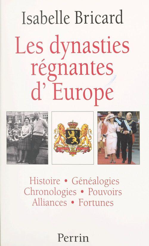 Les Dynasties régnantes d'Europe