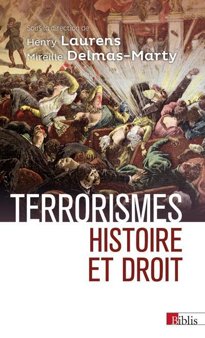 Terrorismes ; Histoire Et Droit