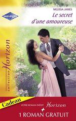 Vente Livre Numérique : Le secret d'une amoureuse - Une épouse parfaite (Harlequin Horizon)  - Karen Rose Smith - Melissa James