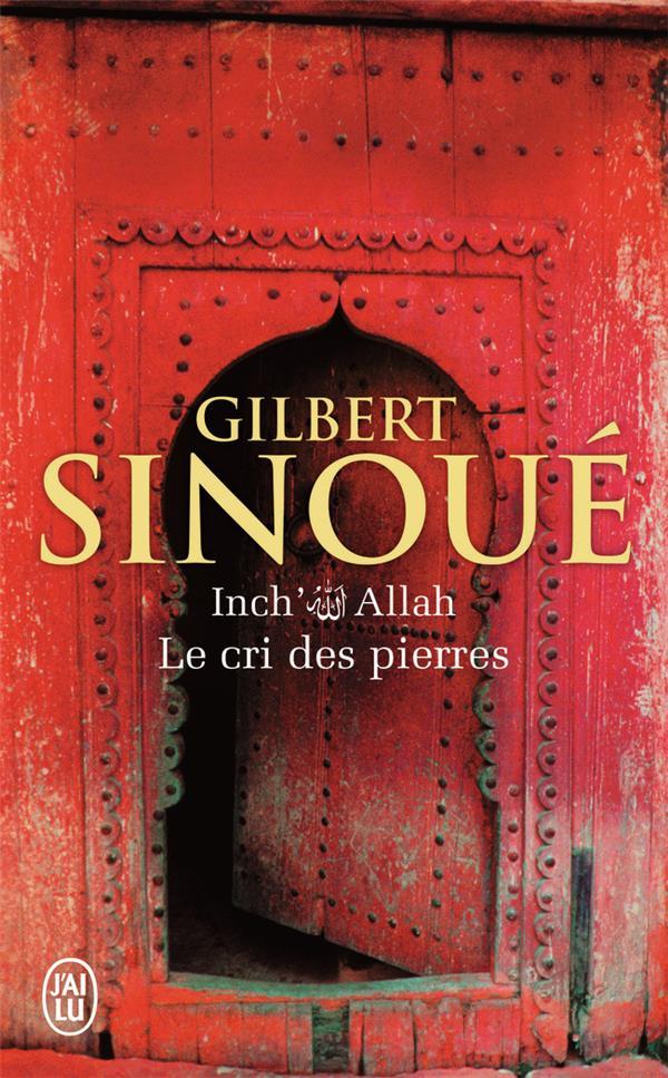 Inch'Allah T.2 ; le cri des pierres