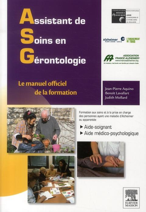 Assistant de soins en gérontologie ; guide ASG