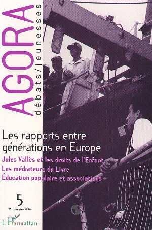 REVUE AGORA DEBATS JEUNESSES N.5 ; les rapports entre générations en Europe