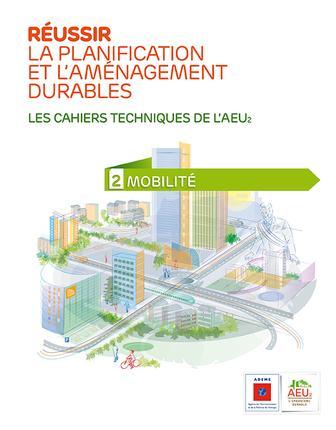 réussir la planification et l'aménagement durables t.2 ; mobilité