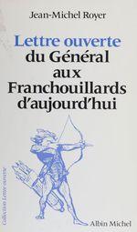 Vente EBooks : Lettre ouverte du Général aux Franchouillards d'aujourd'hui  - Jean-Michel Royer