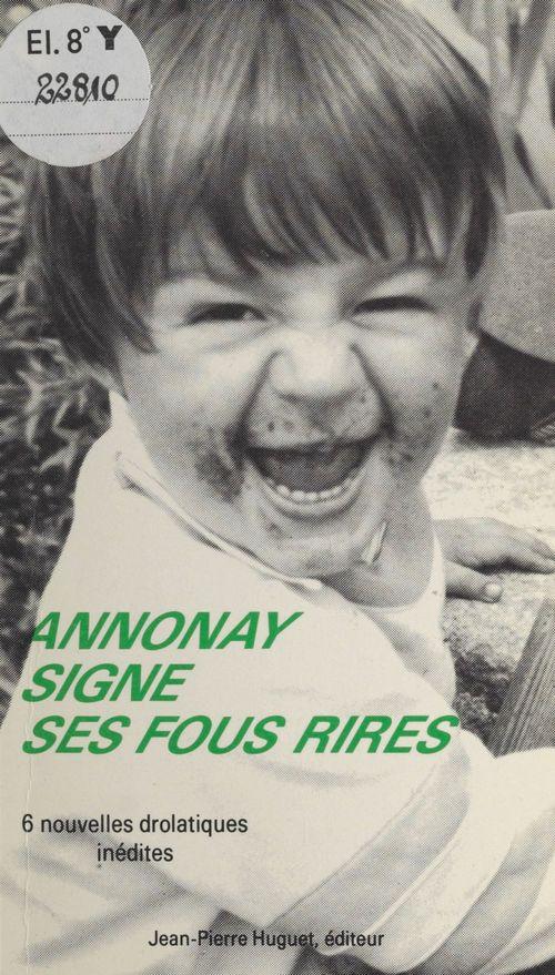 Annonay signe ses fous rires