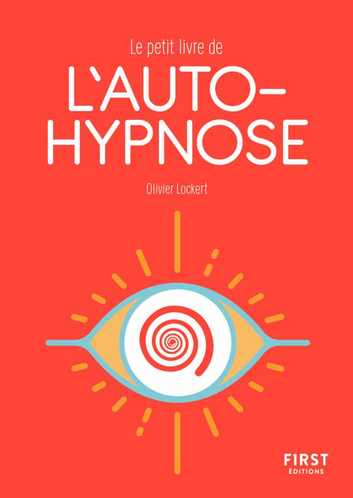 Le petit livre de l'autohypnose