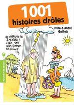 Vente EBooks : 1001 histoires drôles  - André Guillois - Mina Guillois