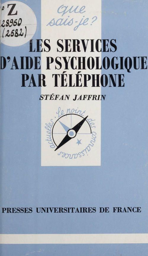 Les services d'aide psychologique par téléphone  - Stéfan Jaffrin