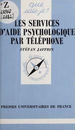 Les services d'aide psychologique par téléphone