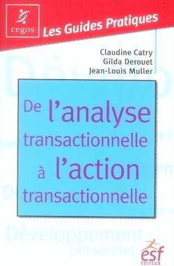de l'analyse transactionnelle à l'action transactionnelle