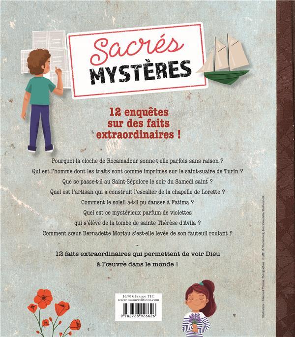 Sacrés mystères ; 12 enquêtes sur des faits extraordinaires