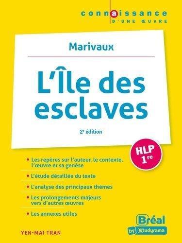 L'iîe des esclaves de Marivaux (2e édition)