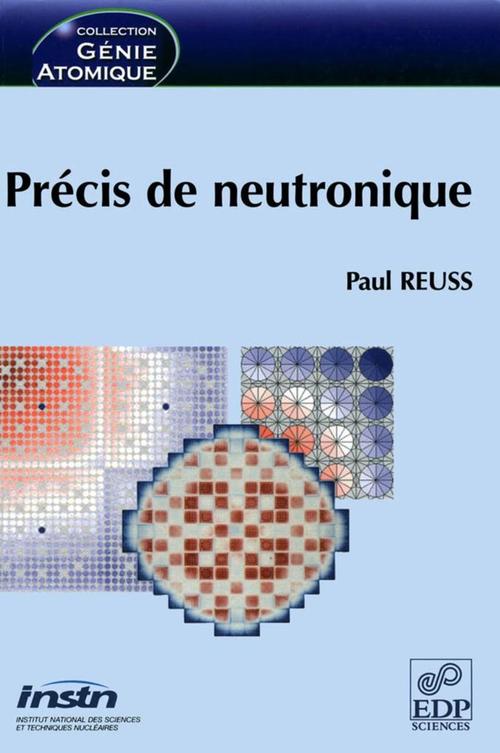 Precis de neutronique