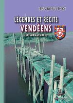 Vente EBooks : Légendes et Récits vendéens (le Surnaturel)  - Jean Robuchon