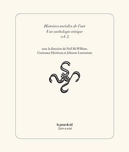 Histoires sociales de l'art ; une anthologie critique t.2