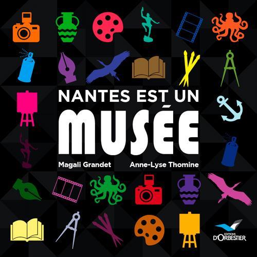Nantes est un musée