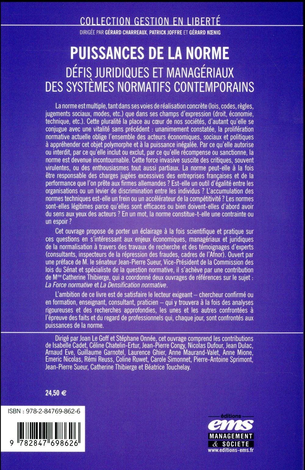 Puissances de la norme ; défis juridiques et managériaux des systèmes normatifs contemporains