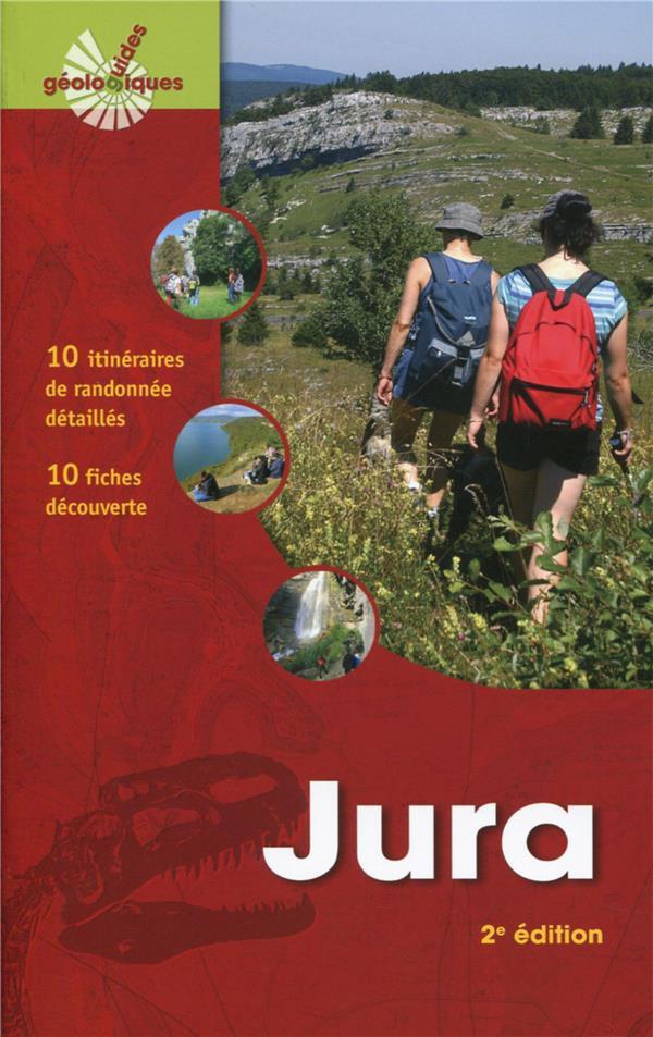 Jura ; 10 itinéraires de randonnée détaillés ; 10 fiches découverte (2e édition)