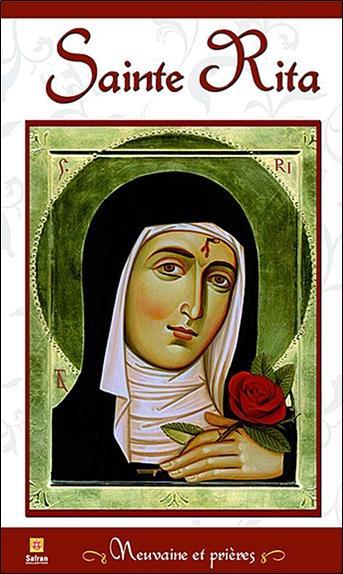 Sainte Rita ; neuvaine et prières