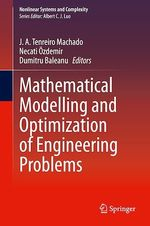 Mathematical Modelling and Optimization of Engineering Problems  - J. A. Tenreiro Machado - Necati Ozdemir - Dumitru Baleanu