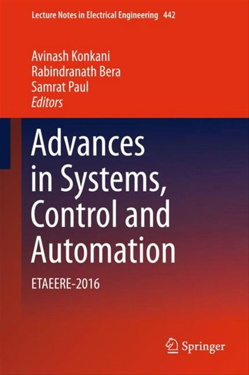 Advances in Systems, Control and Automation