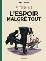 Couverture de Le Spirou D'Emile Bravo - Tome 3 - Spirou L'Espoir Malgre Tout (Deuxieme Partie)