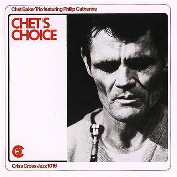 Chet's choice