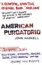 Vente EBooks : American Purgatorio  - John Haskell