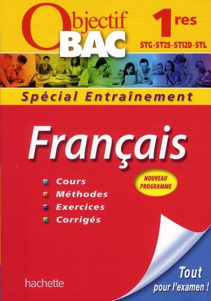 Objectif Bac; Francais ; 1ere Technologiques ; Entrainement